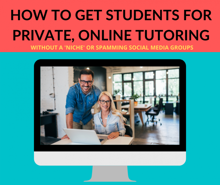 How to get students for private, online tutoring